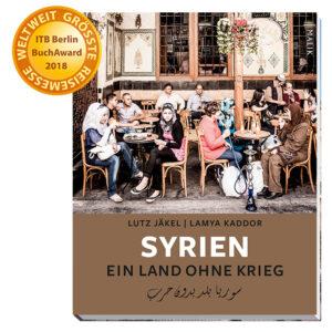 """Textbildband """"Syrien. Ein Land ohne Krieg"""""""